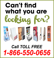 Can't Find What You Need... Call Us TOLL FREE 1-866-550-0656